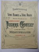 """Carte Tarif Double Page Cartonné   """"Pierre Crouzet"""" Vins En Gros - Montpellier - Juillet 1914 - Publicités"""