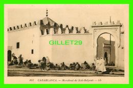 CASABLANCA, MAROC - MARABOUT DE SIDI-BELYOUT - LL. - ANIMÉE - NEURDEIN RÉUNIS - - Casablanca