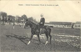 Saumur- Colonnel Commandant L'Ecole De Cavalerie En 1906. - Saumur