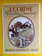 2564 - Suisse Vaud  Le Chêne Chablais Vaudois - Etiquettes