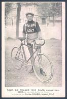 Sport Cyclisme Tour De France 1912  DRUZ Cycles Colibri Boyaux Soly - Radsport