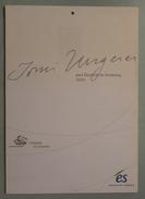 TOMI UNGERER / CALENDRIER 2004 ILLUSTRE PAR L ARTISTE POUR ELECTRICITE DE STRASBOURG (ref CAT44) - Ungerer