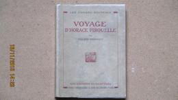 SOUPAULT PHILIPPE / VOYAGE D'HORACE PIROUELLE / E.O. NTEE / 1925 / - Livres, BD, Revues