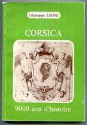 Ghijseppu LEONI Corsica 9000 Ans D'histoire 1981 - Corse