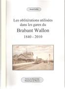 Lot De 4 Brochures Sur Les Différentes Oblitérations Du BRABANT WALLON (voir Description Ci-dessous) - Philately And Postal History