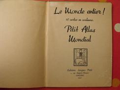 Le Monde Entier. Petit Atlas Mondial. 1942. 15 Cartes En Couleurs. Allemagne Pendant La Guerre 1939-1945 WW2 - Géographie
