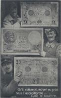 Représentation De BILLET - MONNAIE - Qu´il Soit Petit, Moyen Ou Gros, Nous L´ Accueillerons Avec Le Sourire - Ed. SID - Coins (pictures)