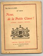 Nous La Petite Classe - Choeurs-chants-rythme- 1931- - Musique