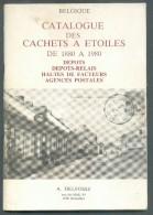 HERMAN H., SMIDTS J. Et JACQUEMIN P., Catalogue Des CACHETS A ETOILES De 1880 à 1890 - Oblitérations