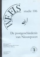 LEROY Robert , De Postgeschiedenis Van Nieuwpoort, Ed. WEFIS Nr.106, Oostende, 2005, 108 Pages - Etat TB.  - MX25 - Philatelie Und Postgeschichte