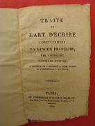Traité De L'art D'écrire Correctement La Langue Française Par Condillac. 1824. édit. Auguste Delalain Paris - Livres, BD, Revues