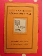 Carte Départemental Côtes Du Nord (côtes D'armor). éditions André Lesot. Vers 1930 - Géographie