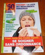 HS 60 Millions....: Se Soigner Sans Ordonnance
