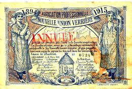 BILLET NECESSITE  10 FRANCS  BELGIQUE ASSOCIATION PROFESSIONNELLE  NOUVELLE UNION VERRIERE 1894 - 1915 - Otros