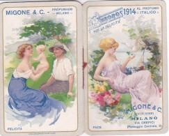 """CALENDARIETTO MIGONE""""CRONOS""""  PER LA FELICITA'MILANO AL PROFUMO """"ITALICO"""" DONNINE  CHARME  2 SCANNER-2-882-26266-265 - Petit Format : 1901-20"""