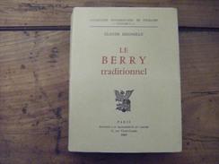 LE BERRY TRADITIONNEL CLAUDE SEIGNOLLE EDITION ORIGINALE 1969 EXCELLENT ETAT LIVRE RARE EN E.O. - 1901-1940