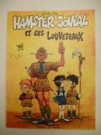 GOTLIB : HAMSTER JOVIAL . EO Des Edition Du FROMAGE  En 1974 - Gotlib