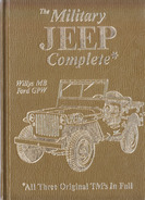 The Military Jeep Complete  Willys MB  Fodrd GPW - Forces Armées Américaines