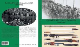 Livre : LES BAÏONNETTES ALLEMANDES (1898-1945) - Armes Blanches