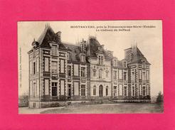85 VENDEE, MONTRAVERS, Près La Pommeraye-sur-Sèvre, Le Château Du Deffend, (A. Robin) - Francia