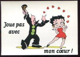 CPM Neuve BETTY BOOP Joue Pas Avec Mon Coeur - Comicfiguren