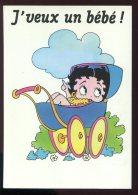 CPM Neuve BETTY BOOP J'veux Un Bébé - Comicfiguren