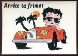 CPM Neuve BETTY BOOP Arrête Ta Frime - Comicfiguren