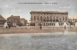 85)  SAINT  JEAN DE MONTS  - Centre De La Plage - Saint Jean De Monts
