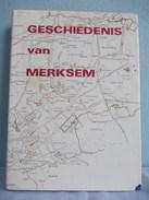 Geschiedenis Van Merksem Door Kan. Floris Prims - Histoire