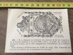 MARQUE DEPOSEE 1888 GUIDE POCHE ALGERIEN INDICATEUR DES CHEMINS DE FER ALGERIE TUNISIE FILS CHAPPUIS ENTREPRENEUR  ALGER - Vieux Papiers