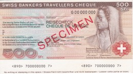 SPECIMEN BILLETE DE SUIZA DE 500 FRANCS SWISS BANKERS TRAVELLERS CHEQUE  SIN CIRCULAR-UNCIRCULATED (BANKNOTE) - Suiza