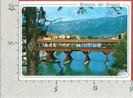 CARTOLINA VG ITALIA - BASSANO DEL GRAPPA (VI) - Ponte Degli Alpini - 10 X 15 - ANN. 1985 - Vicenza