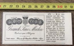 MARQUE DEPOSEE 1888 GRANDE FINE MEDEA SOCIETE L BEAUBOIS FISCHER ET CIE NEGOCIANTS A ALGER ALGERIE - Vieux Papiers