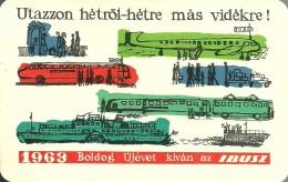 VECHILE AIRPLANE AIRCRAFT AEROPLANE RAIL RAILWAY RAILROAD BUS AUTOBUS SHIP BOAT TRAVEL * CALENDAR * Ibusz 1963 * Hungary - Calendriers