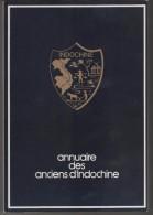 ANNUAIRE DES ANCIENS D INDOCHINE - RARE LIVRE DE 1979 A SAISIR - VOIR LE SCANNER - Histoire