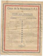 CEUX DE LA RESISTANCE F.F.I. Ou VIVE LE MAQUIS : LA CHANSON - 1939-45