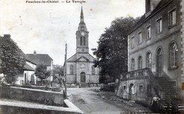 FESCHES LE CHATEL   DOUBS  LE TEMPLE EN 1907 - Baume Les Dames