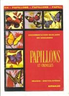 Scolaire DOCUMENTATION SCOLAIRE ARNAUD N° 114 PAPILLONS ET CHENILLES De 1972 Complet - 6-12 Years Old