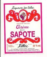 Etiquette  Chrême Façon Sapote  -  à L'alcool De Canne - Liqueurs  Créoles LITTEE - Pointe à Pitre - GUADELOUPE - - Rum