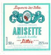 Etiquette  Anisette  -  à L'alcool De Canne - Liqueurs  Créoles LITTEE - Pointe à Pitre - GUADELOUPE - - Rum