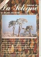 Journal De La Sologne Et De Ses Environs Trimestriel Janvier 1994 N°83 Les Grands Hivers Solognots - Pays De Loire