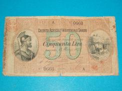 BILLET ) CREDITO AGRICOLO INDUSTRIALE SARDO / 50 CINQUANLA LIRE / ANNEE - 1874 / SERIE A / N° 0668 - [ 9] Collezioni