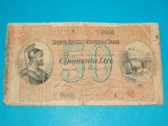 BILLET ) CREDITO AGRICOLO INDUSTRIALE SARDO / 50 CINQUANLA LIRE / ANNEE - 1874 / SERIE A / N° 0668 - Italie