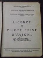 LIVRET LICENCE De PILOTE PRIVE D´AVION - 4 Juillet 1967 - Catégorie A - Aviation - Transport Aérien - A Voir! - Historical Documents