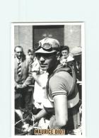 Maurice DIOT . Cyclisme . Lire Descriptif. 2 Scans. - Cyclisme