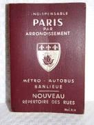 Guide Général De PARIS Par Arrondissement - Metro/Autobus/Banlieu De 1976 - Europe