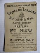 """Carte De Visite De L'hôtel Restaurant """"Aux Enfants De Metz"""" Pre NEU , Le Havre Octobre 1890, - Cartes De Visite"""