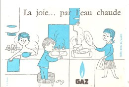 Buvard. GAZ La Joie Par L'eau Chaude - Electricité & Gaz