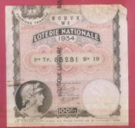 LOTERIE NATIOALE--1934--Billet Entier--100 F-1° Tranche- - Lottery Tickets