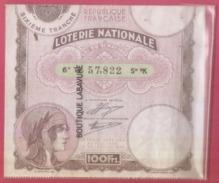 LOTERIE NATIOALE--1934--Billet Entier--100 F-6° Tranche- - Biglietti Della Lotteria